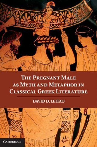 9781107017283: The Pregnant Male as Myth and Metaphor in Classical Greek Literature