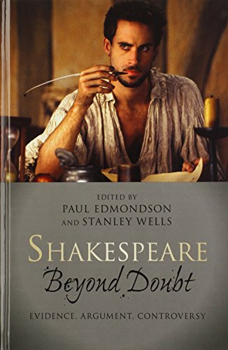 9781107017597: Shakespeare beyond Doubt: Evidence, Argument, Controversy