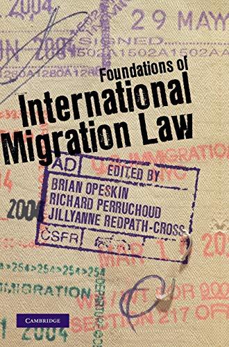 9781107017719: Foundations of International Migration Law