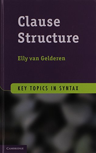 9781107017740: Clause Structure (Key Topics in Syntax)