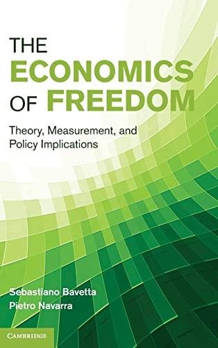 The Economics of Freedom Hardback: Bavetta; Navarra