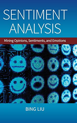9781107017894: Sentiment Analysis: Mining Opinions, Sentiments, and Emotions