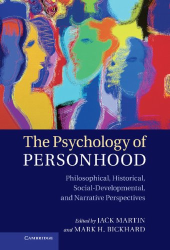 The Psychology of Personhood: Philosophical, Historical, Social-Developmental, and Narrative ...