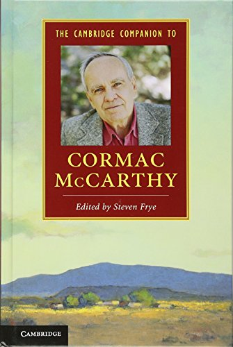 9781107018150: The Cambridge Companion to Cormac McCarthy (Cambridge Companions to Literature)