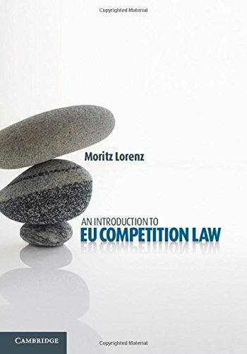 9781107018174: An Introduction to EU Competition Law