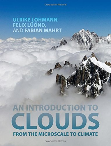 9781107018228: An Introduction to Clouds: From the Microscale to Climate