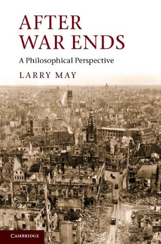 9781107018518: After War Ends: A Philosophical Perspective