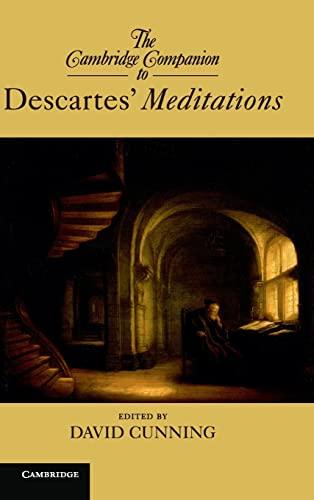 The Cambridge Companion to Descartes' Meditations (Cambridge Companions to Philosophy): Cunning...
