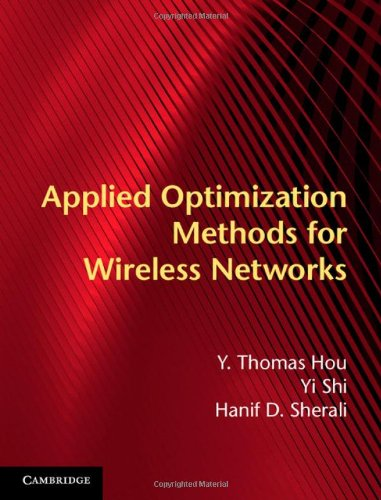 9781107018808: Applied Optimization Methods for Wireless Networks