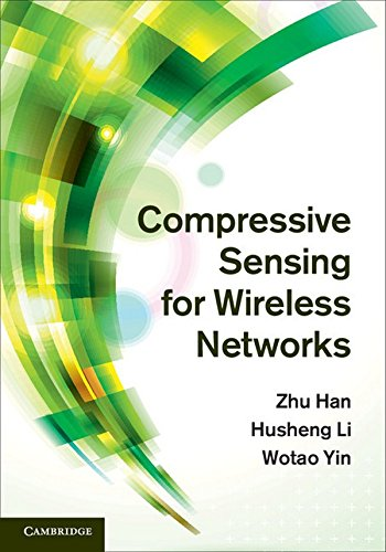 9781107018839: Compressive Sensing for Wireless Networks