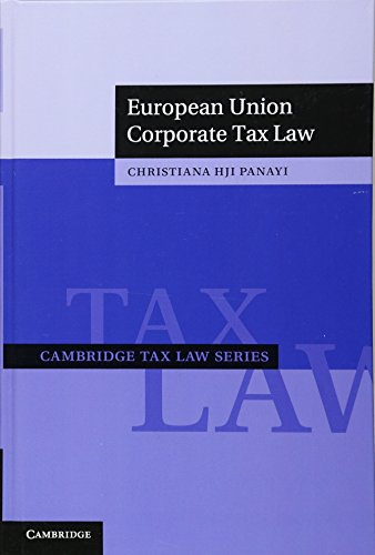 9781107018990: European Union Corporate Tax Law