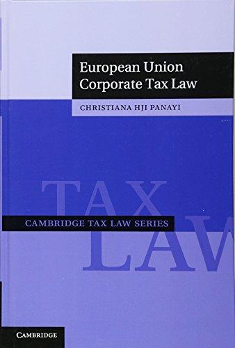 9781107018990: European Union Corporate Tax Law (Cambridge Tax Law Series)