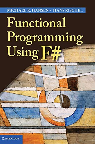 9781107019027: Functional Programming Using F#