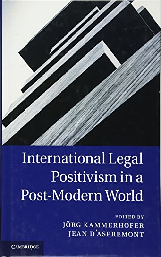 9781107019263: International Legal Positivism in a Post-Modern World