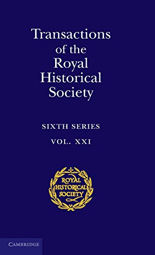 Transactions of the Royal Historical Society ; Sixth Series. Volume 21