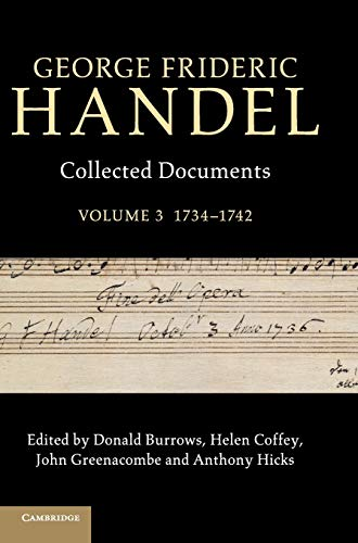 9781107019553: George Frideric Handel: Volume 3, 1734-1742: Collected Documents