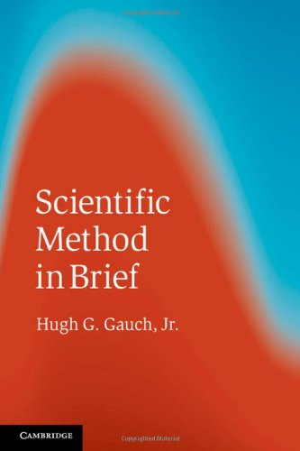 9781107019621: Scientific Method in Brief
