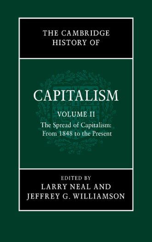 The Cambridge History of Capitalism: Volume 2