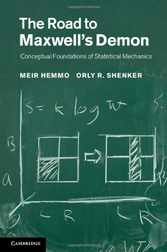 9781107019683: The Road to Maxwell's Demon: Conceptual Foundations of Statistical Mechanics