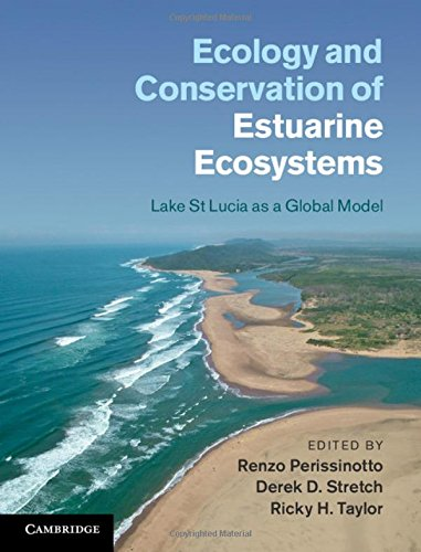 9781107019751: Ecology and Conservation of Estuarine Ecosystems: Lake St Lucia as a Global Model