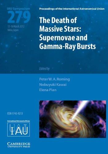 9781107019799: Death of Massive Stars (IAU S279): Supernovae and Gamma-Ray Bursts (Proceedings of the International Astronomical Union Symposia and Colloquia)