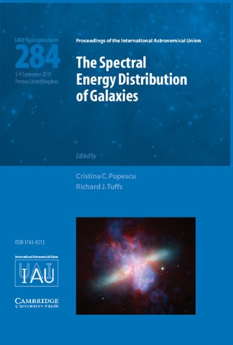 The Spectral Energy Distribution of Galaxies - SED 2011 (IAU S284) (Hardcover): Richard J Tuffs
