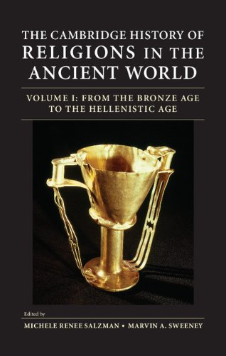 The Cambridge History of Religions in the Ancient World 2 Volume Hardback Set (Hardcover): Michele ...