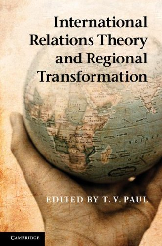 9781107020214: International Relations Theory and Regional Transformation