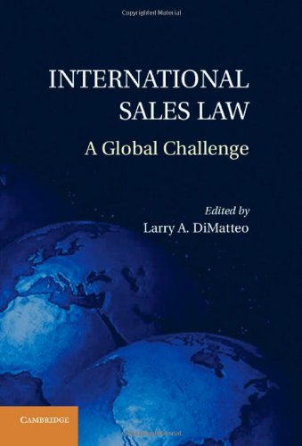 9781107020382: International Sales Law: A Global Challenge