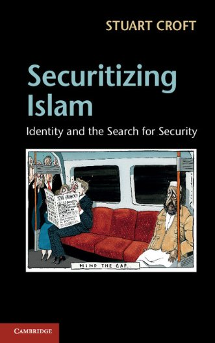 Securitizing Islam Hardback: Croft