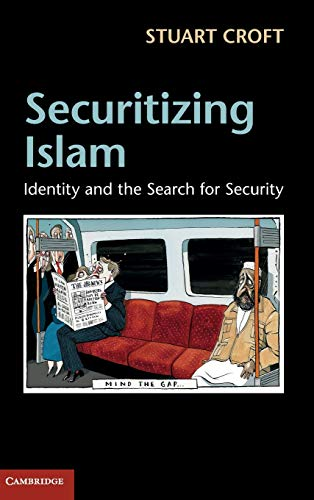 9781107020467: Securitizing Islam: Identity and the Search for Security