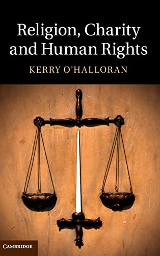 Religion, Charity and Human Rights: O'Halloran, Kerry