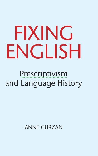9781107020757: Fixing English: Prescriptivism and Language History