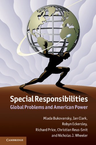 9781107021358: Special Responsibilities: Global Problems and American Power