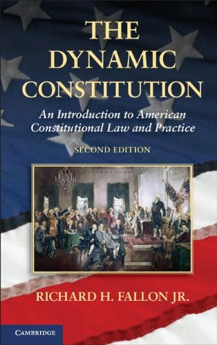9781107021402: The Dynamic Constitution: An Introduction to American Constitutional Law and Practice