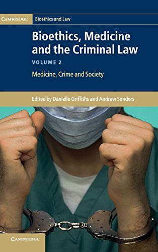 9781107021532: Bioethics, Medicine and the Criminal Law (Cambridge Bioethics and Law) (Volume 2)