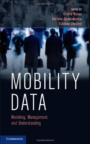 9781107021716: Mobility Data: Modeling, Management, and Understanding