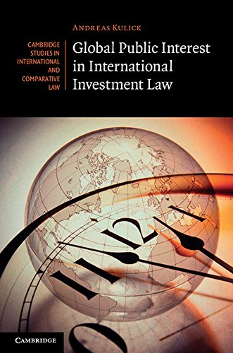 9781107021761: Global Public Interest in International Investment Law (Cambridge Studies in International and Comparative Law)