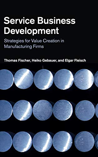 9781107022454: Service Business Development: Strategies for Value Creation in Manufacturing Firms