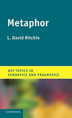 9781107022546: Metaphor (Key Topics in Semantics and Pragmatics)