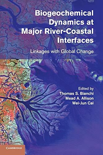 9781107022577: Biogeochemical Dynamics at Major River-Coastal Interfaces: Linkages with Global Change