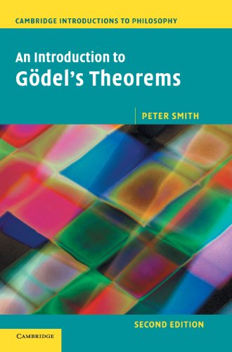 9781107022843: An Introduction to Godel's Theorems (Cambridge Introductions to Philosophy)