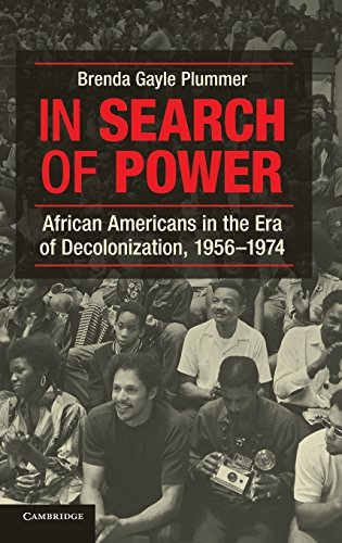 9781107022997: In Search of Power: African Americans in the Era of Decolonization, 1956-1974
