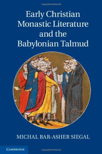 9781107023017: Early Christian Monastic Literature and the Babylonian Talmud
