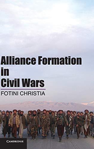 9781107023024: Alliance Formation in Civil Wars