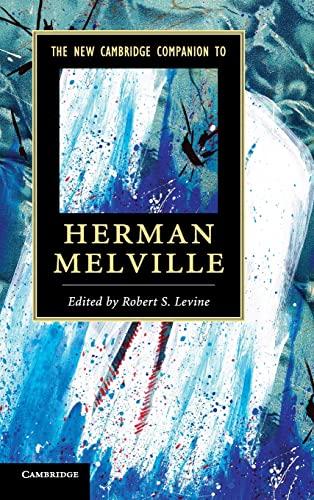 9781107023130: The New Cambridge Companion to Herman Melville (Cambridge Companions to Literature)