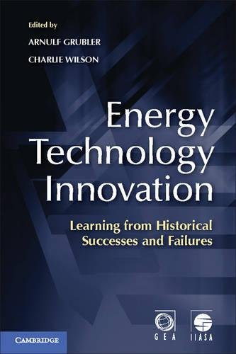 9781107023222: Energy Technology Innovation: Learning from Historical Successes and Failures