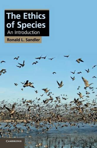 9781107023468: The Ethics of Species: An Introduction (Cambridge Applied Ethics)