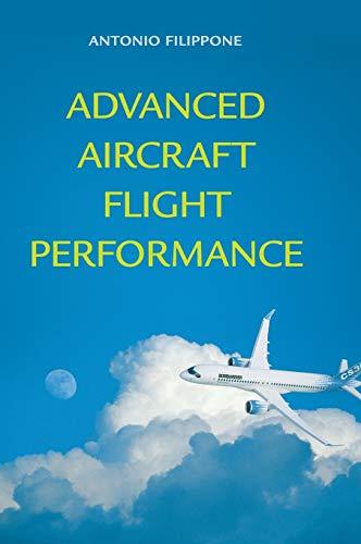 9781107024007: Advanced Aircraft Flight Performance (Cambridge Aerospace Series)