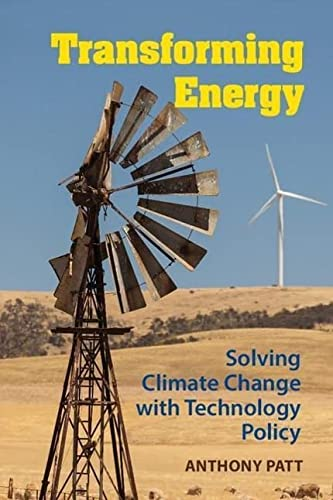 9781107024069: Transforming Energy: Solving Climate Change with Technology Policy